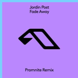 Fade Away (Promnite Remix)