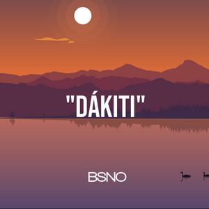 Dakiti by Bsno
