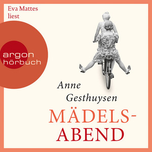 Mädelsabend, Kapitel 28 by Anne Gesthuysen, Eva Mattes