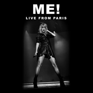 ME! (Live From Paris)