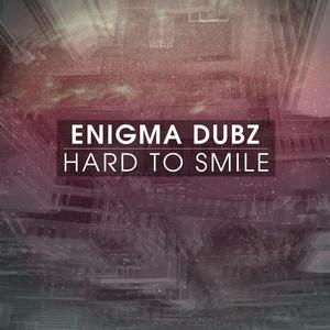 Hard To Smile