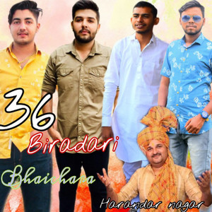 36 Biradari Bhaichara