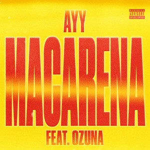 Ayy Macarena (Remix) cover art