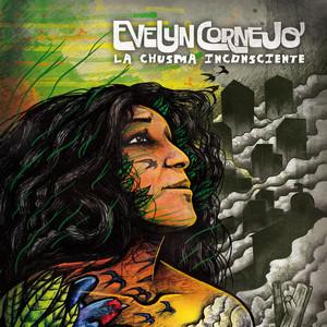 La chusma inconsciente - Evelyn Cornejo