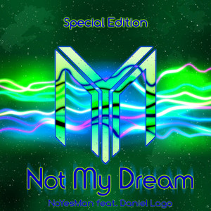 Not My Dream (Special Edition)