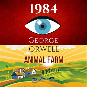 1984 & Animal Farm (2In1): The International Best-Selling Classics Audiobook
