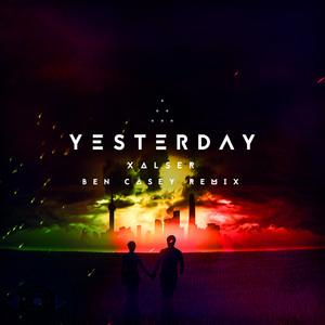 Yesterday - Ben Casey Remix