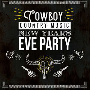 Cowboy Country Music New Year's Eve Party album