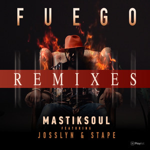 Fuego (Remixes)