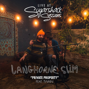 Private Property feat. Twain (Sugarshack Sessions)
