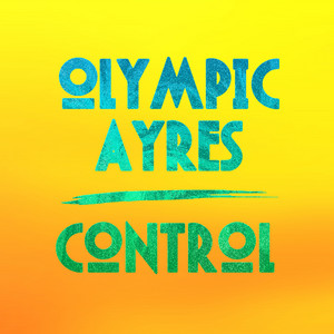 Control - Olympic Ayres