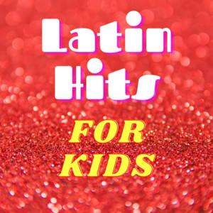 Latin Hits for Kids