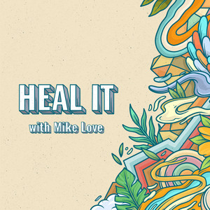 Heal It (with Mike Love)