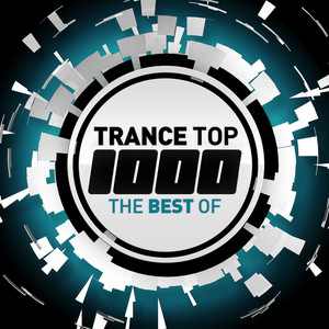 Trance Top 1000 - The Best Of album