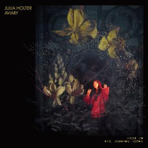 Julia Holter  Aviary :Replay