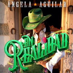 En Realidad - Angela Aguilar