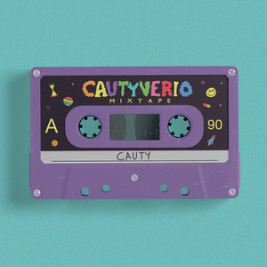 "CAUTYVERIO ""MIXTAPE"""