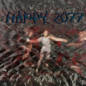 Happy 2077