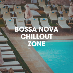 Bossa Nova Chillout Zone album