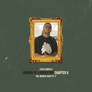 Library of a Rockstar: Chapter 5 - Mr. Monday Night, Pt. 2