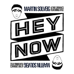 Hey Now (feat. Kyle) [Single Mix]
