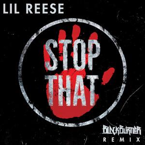 Stop That (Blackburner Remix)