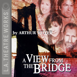 A View from the Bridge (Audiodrama) Audiobook