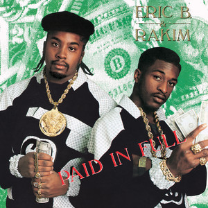 Eric B. & Rakim – Paid In Full (Acapella)