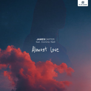 Almost Love (feat. Dominic Neill)