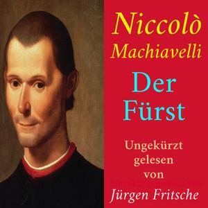 Niccolò Machiavelli: Der Fürst (Ungekürzte Lesung) Audiobook