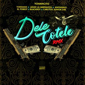 Dele Cotele (Remix)