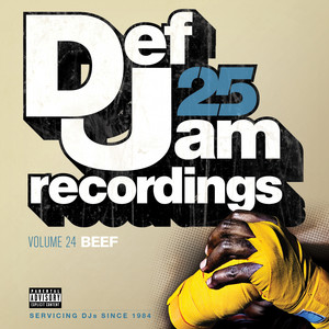 Def Jam 25, Vol. 24 - Beef (Explicit Version)