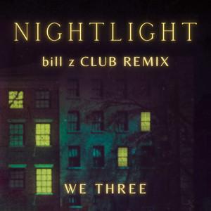 Nightlight (Bill Z Club Remix)
