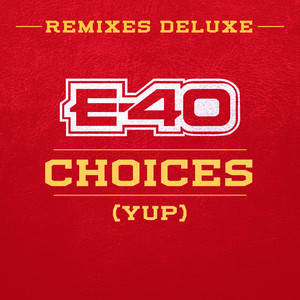Choices (Yup) [Remixes Deluxe]