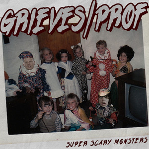 Super Scary Monsters (feat. Prof)