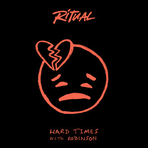 Hard Times (with Robinson)