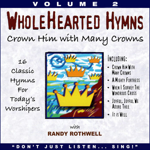 Crown Him with Many Crowns (Whole Hearted Worship) album