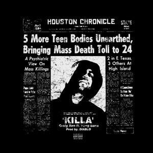 Killa (feat. Yung Bans)