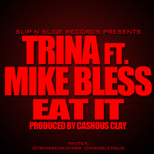 Eat It (feat. Mike Bless)