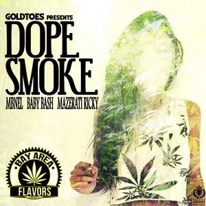 Dope Smoke