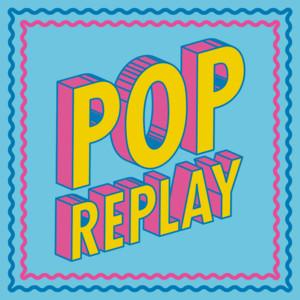 Pop Replay