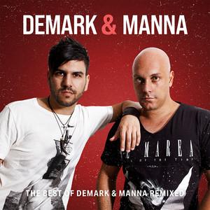 The Best of Demark & Manna Remixed