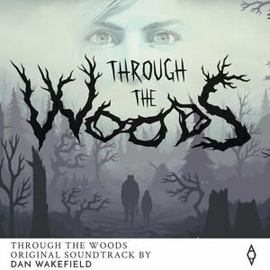 Through the Woods (Original Soundtrack) album