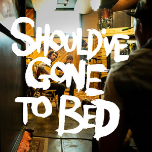Should've Gone to Bed - EP - Plain White T's