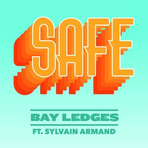 Safe (feat. Sylvain Armand)