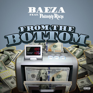 From the Bottom (feat. Philthy Rich)
