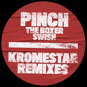 The Boxer / Swish (Kromestar Remixes)