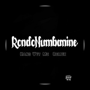 Hang Wit Me (Remix)