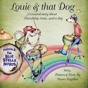 Louie & That Dog