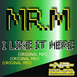 I Like It Here (Original Mix)